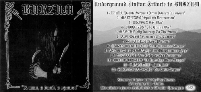 Underground Italian tribute to Burzum A Man, A Band, A Symbol