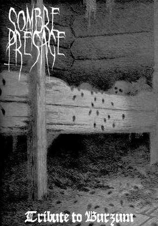 Sombre Présage - Tribute to Burzum 2006
