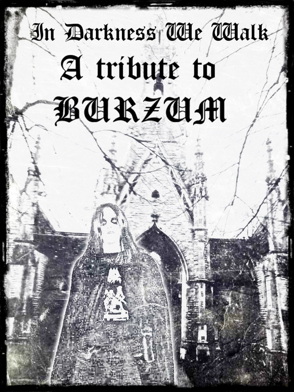 In Darkness We Walk - A Tribute To Burzum 2013