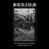 Burzum In the Arms of Darkness