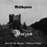Müldeponie Diary Of The Dungeon - A Burzum Tribute 2013
