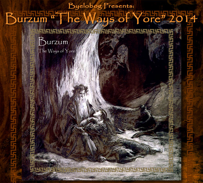 Burzum The Ways Of Yore